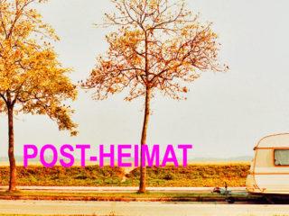 Post-Heimat  :  a meeting
